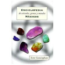 Enciclopedia de Cristales, Gemas y Metales Mágicos by Scott Cunningham (1999,...