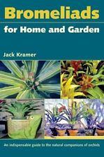 Bromeliads for Home and Garden (Paperback or Softback)