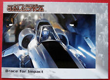 BATTLESTAR GALACTICA - Premiere Edition - Card #32 - Brace for Impact