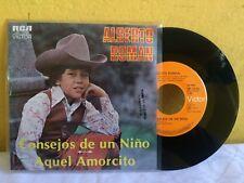 """ALBERTO ROMAN CONSEJOS DE UN NIÑO-AQUEL AMORCITO MEXICAN 7"""" SINGLE PS RANCHERAS"""