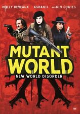 Mutant World - Dvd - 2014 Sci Fi Movie - Kim Coates, Holly Deveaux, Ashanti