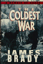 THE COLDEST WAR, Memoir of Korea by James Brady 1990 1Ed HC USMC