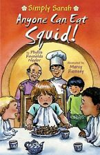 Anyone Can Eat Squid! (Simply Sarah series) by Phyllis Reynolds Naylor
