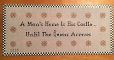 Handpainted Needlepoint Canvas Saying-A Man's Home Is His Castle...