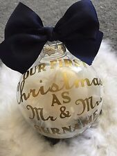 Personalised Our/Your First Christmas as Mr and Mrs Bauble Decorations Gift