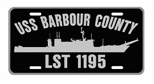 USS BARBOUR COUNTY  LST 1195 License Plate Sign USN 001