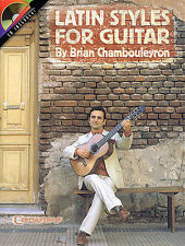Brian Chambouleyron Latin Styles Learn to Play Guitar TAB Music Book & CD