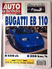 AUTO HEBDO 796 du 17/09/1991; Bugatti Eb 110/ Magny-cours/ 24 H avec Alesi