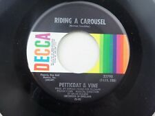 Petticoat & Vine: Riding a Carousel / Now You Can Fly  [Unplayed Copy]