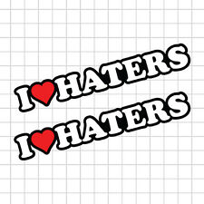"8"" I love Haters I Heart DGK Decal Sticker JDM"
