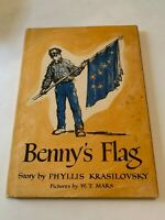 1960 Benny's Flag By Phyllis Krasilovsky 1st Edition Hardcover With Dust Jacket