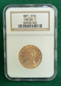 1881 $10 TEN DOLLAR LIBERTY HEAD EAGLE GOLD NGC MS62 MINT STATE 003