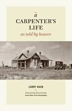 A Carpenter's Life as Told by Houses-ExLibrary