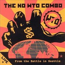 NO WTO COMBO, Live from the Battle in Seattle, Excellent, Audio CD