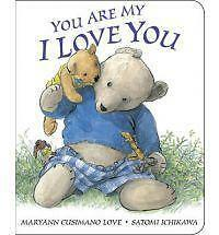 You Are My I Love You: board book-ExLibrary
