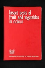 Insect Pests of Fruit and Vegetables in Colour queensland primary ind. guide