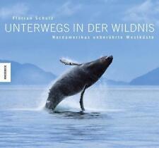 Unterwegs in der Wildnis von Florian Schulz (2016, Gebundene Ausgabe)