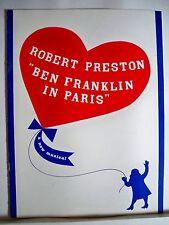 BEN FRANKLIN IN PARIS Souvenir Program ROBERT PRESTON / ULLA SALLERT NYC 1964