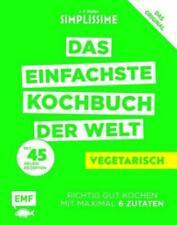 Simplissime – Das einfachste Kochbuch der Welt: Vegetarisch