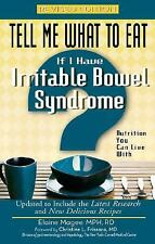 If I Have Irritable Bowel Syndrome: Nutrition You Can Live with (Tell Me What to
