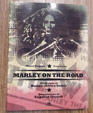 Bob Marley on the road. Arcana Edizioni