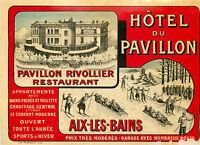 Hotel du Pavillon ~AIX-LES-BAINS / FRANCE~ Spectacular & Scarce Label, c. 1905
