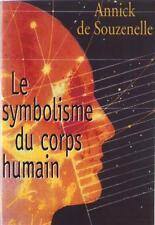 Le Symbolisme du Corps Humain. Arbre de Vie Schéma Corporel Annick de Souzenelle
