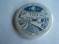 Vintage 1989 Moose Lake MN Centennial Dream Lives Badge 1224 Souvenir Pinback