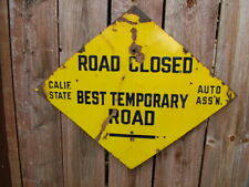 1940's California State Auto Ass'N Highway Diamond Porcelain Road Closed Sign