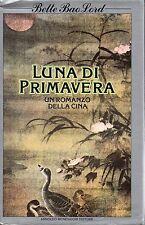 Bette B LORD Luna di primavera Un romanzo della Cina Omnibus Mondadori 1 Ed 1982