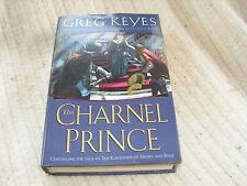 The Charnel Prince Bk. 2 by Greg Keyes (2004, HB/BCE) Kingdoms of Thorn & Bone