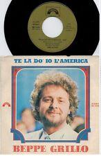 BEPPE GRILLO Te la do io l'America 45rpm 7' PS 1981 ITALY MINT-