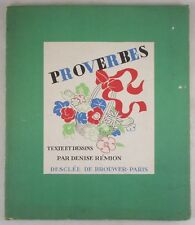 PROVERBES, Denise Remion - 1935 [1st Ed] Illustrated French Language
