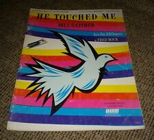Bill Gaither HE TOUCHED ME and OTHER SONGS Sheet Music Book GOSPEL CHRISTIAN
