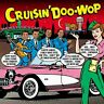 Cruisin' Doo Wop (Various Artists) Curtis Lee Capris The Drifters Dion Etc 3CD