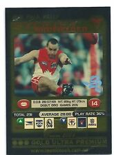 2001 Teamcoach Gold Ultra Premium Prize Card (252) Paul KELLY Sydney
