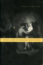 Mimesis and Its Romantic Reflections by Frederick Burwick (2007, Paperback)