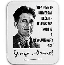 GEORGE ORWELL QUOTE - MOUSE MAT/PAD AMAZING DESIGN
