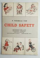 "1953 Metropolitan Life Insurance Co. Brochure ""A Formula For Child Safety"""