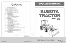 KUBOTA TRACTOR L47TL M62TL OPERATOR MANUAL 2015 REPRINTED COMB BOUND