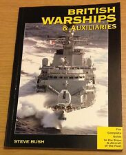 BRITISH WARSHIPS & AUXILIARIES Steve Bush Book (Paperback)