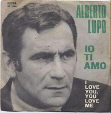 "ALBERTO LUPO - Io ti amo - VINYL 7"" 45 LP 1967 VG COVER VG CONDITION"