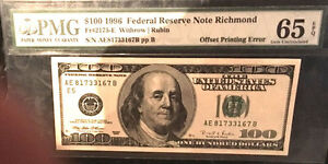 1996 $100 ERROR- FRN-RICHMOND OFFSET-PMG-65-FR#2175-E