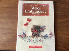 "BOOK  "" WOOL EMBROIDERY FOR BABIES"" by Christine Harris"