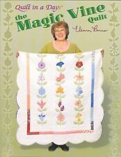 The Magic Vine Quilt by Eleanor Burns (2007, Spiral)