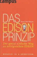 Das Edison-Prinzip - Der genial einfache Weg zu erfolgreichen Ideen