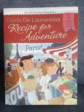 Recipe for Adventure Ser.: Paris! No. 2 by Giada De Laurentiis (2013, Paperback)