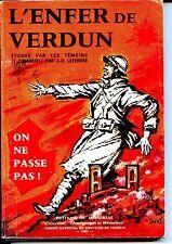 L'ENFER DE VERDUN - ON NE PASSE PAS - Témoignages - 1983 - Guerre 14-18