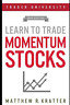 Kratter Matthew R-Learn To Trade Momentum Stocks (US IMPORT) BOOK NEW