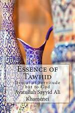 NEW Essence of Tawhid: Denial of Servitude but to God